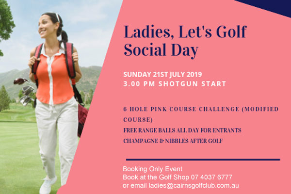 Ladies Let's Golf Social Day - Cairns Golf Club